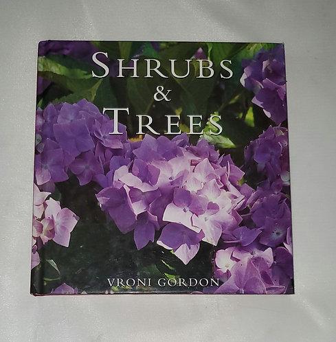 Shrubs & Trees by Vroni Gordon