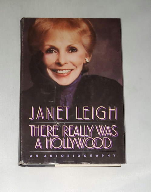 There Really Was A Hollywood by Janet Leigh