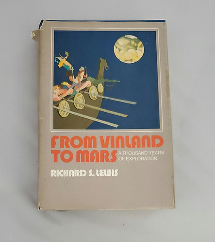 From Vinland to Mars by Richard S. Lewis