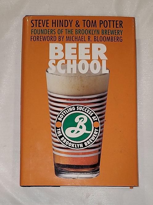 Beer School by Steve Hindy & Tom Potter