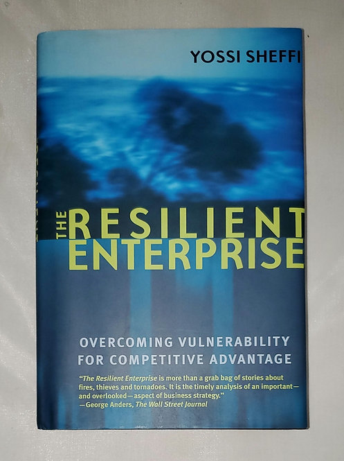 The Resilient Enterprise by Yossi Sheffi - SIGNED