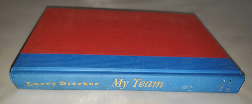 My Team by Larry Dierker
