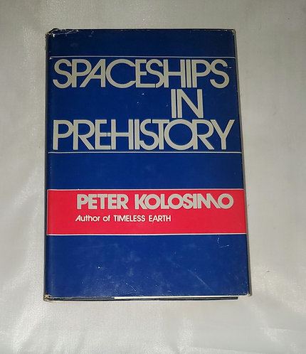 Spaceships in Pre-History by Peter Kolosimo