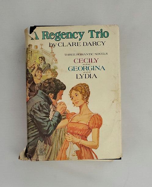 A Regency Trio by Clare Darcy