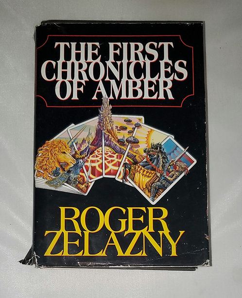 The First Chronicles of Amber by Roger Zelazny