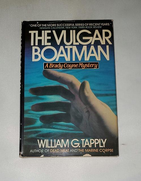 The Vulgar Boatman: A Brady Coyne Mystery by William G. Tapply