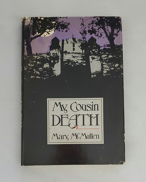 My Cousin Death by Mary McMullen