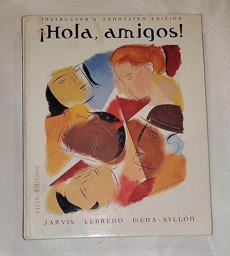 Hola, Amigos! By Jarvis Lebredo & Mena-Ayllon
