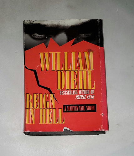 Reign in Hell: A Martin Vail Novel by William Diehl