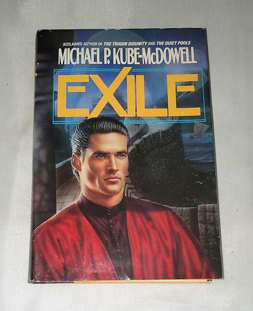 Exile by Michael P. Kube- McDowell
