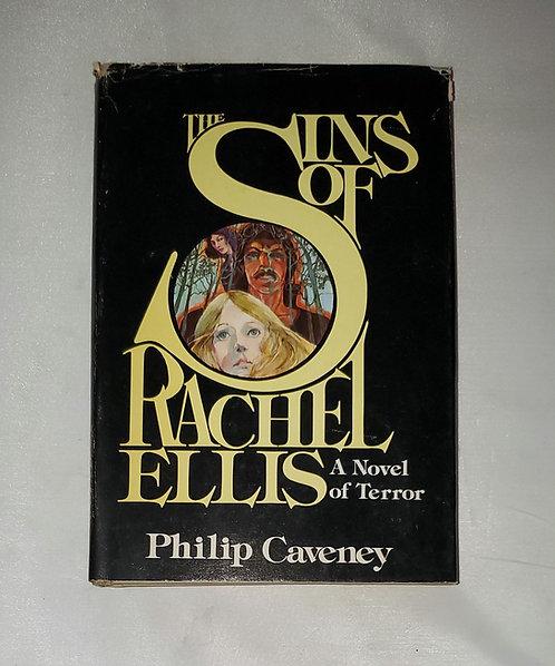 The Sins of Rachel Ellis: A Novel of Terror by Philip Caveney