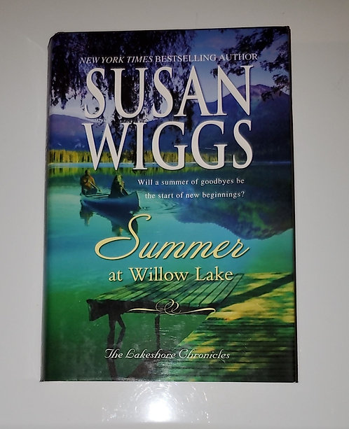 Summer at Willow Lake - by Susan Wiggs