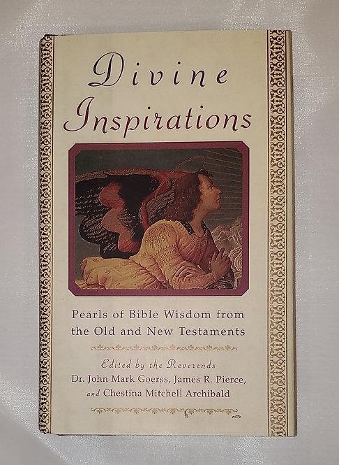 Divine Inspirations - Edited by Dr. John Mark Goerss, James Pierce