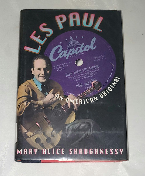 Les Paul, An American Original by Mary Alice Shaughnessy