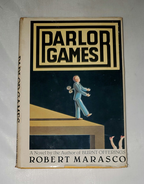 Parlor Games: A Novel by Robert Marasco