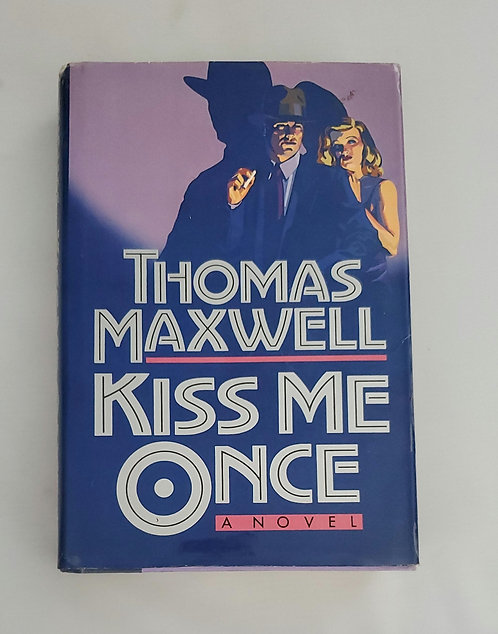 Kiss Me Once by Thomas Maxwell