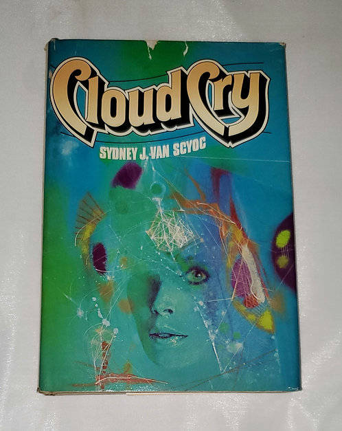 Cloud Cry by Sydney J. Van Scyoc
