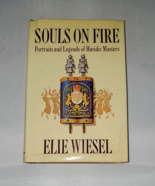 Souls on Fire: Portraits and Legends of Hasidic Masters by Elie Wiesel