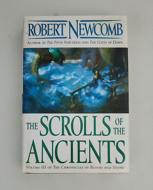 The Scrolls of The Ancients Volume III of the Chronicles... by Robert Newcomb