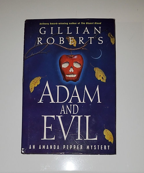 Adam and Evil, An Amanda Pepper Mystery - by Gillian Roberts