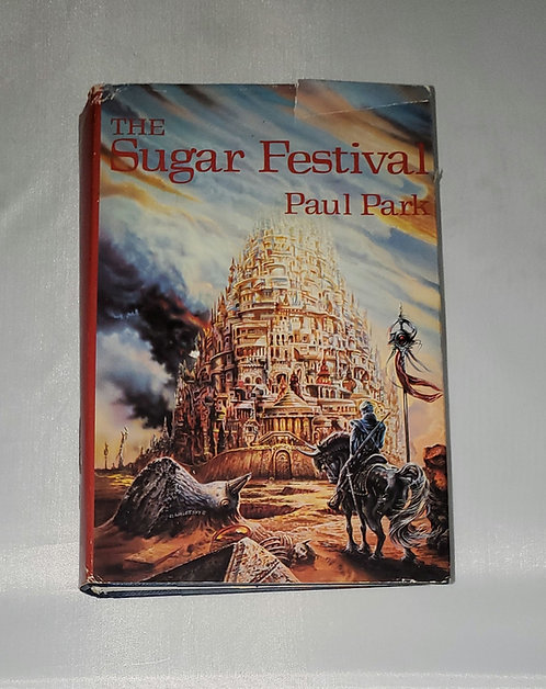 The Sugar Festival by Paul Park