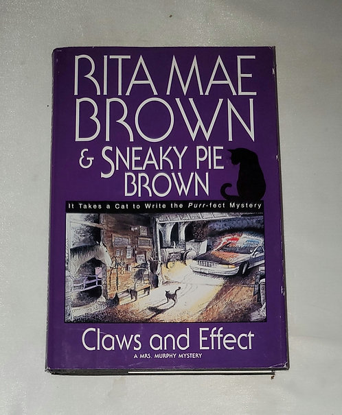 Claws and Effect by Rita Mae Brown & Sneaky Pie Brown