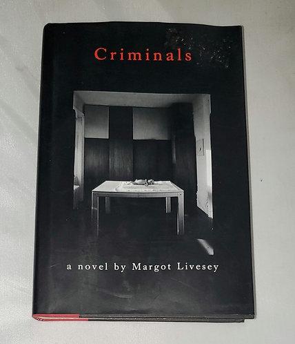 Criminals: A Novel by Margot Livesey