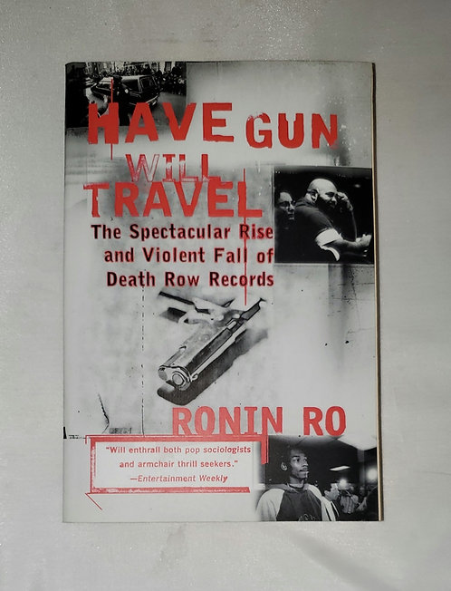 Have Gun Will Travel by Ronin Ro