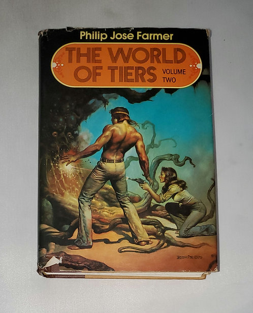 The World of Tiers: Volume Two by Philip Jose Farmer