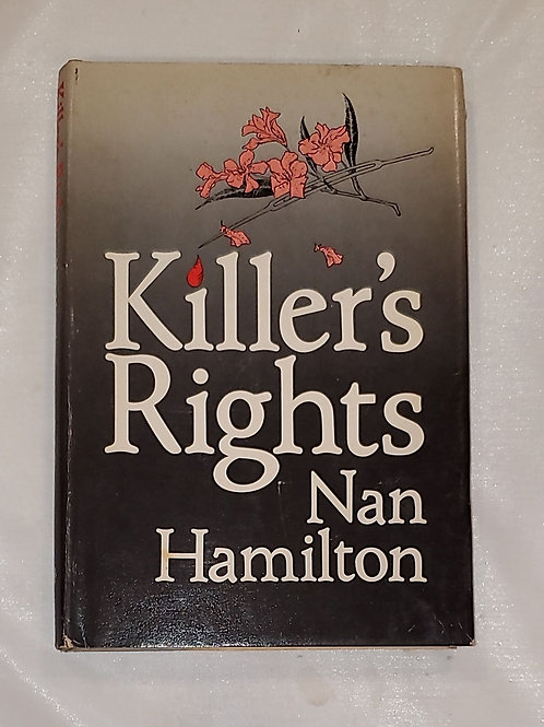 Killer's Rights by Nan Hamilton
