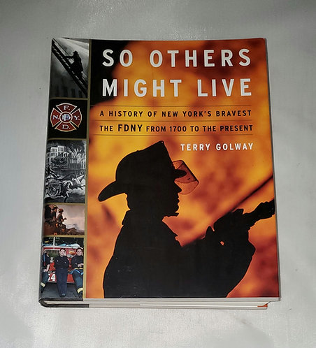 So Others Might Live by Terry Golway