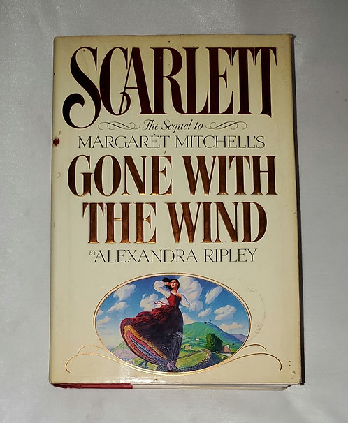 Scarlett: The Sequel to Margaret Mitchell Gone With the Wind by Alexandra Ripley