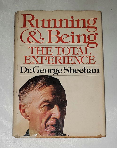 Running & Being: The Total Experience by Dr. George Sheehan