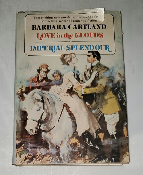 Love in The Clouds, Imperial Splendour by Barbara Cartland