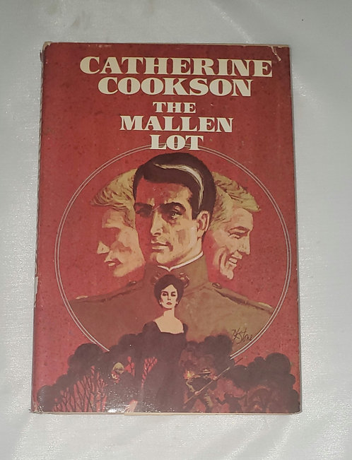 The Mallen Lot by Catherine Cookson