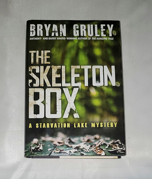 The Skeleton Box: A Starvation Lake Mystery by Bryan Gruley