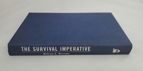 The Survival Imperative by William E. Burrows
