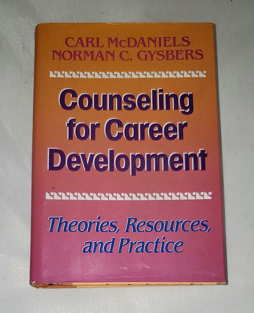 Counseling for Career Development by Carl McDaniels & Norman C. Gysbers