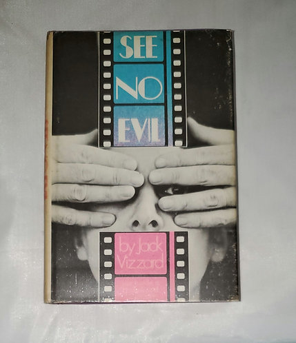 See No Evil: Life Inside a Hollywood Censor by Jack Vizzard
