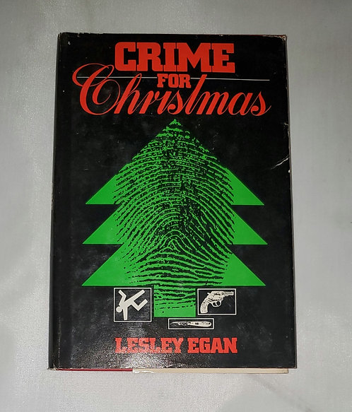 Crime for Christmas by Lesley Egan
