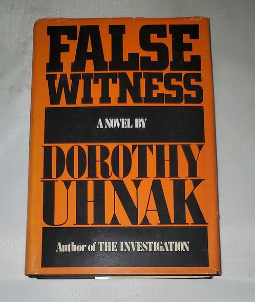 False Witness: A Novel by Dorothy Uhnak