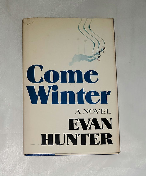 Come Winter by Evan Hunter