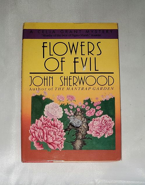 Flowers of Evil by John Sherwood