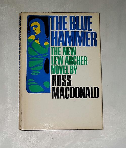 The Blue Hammer: The New Archer Novel by Ross MacDonald