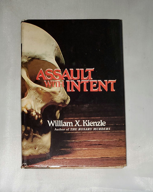 Assault With Intent by William X. Kienzle