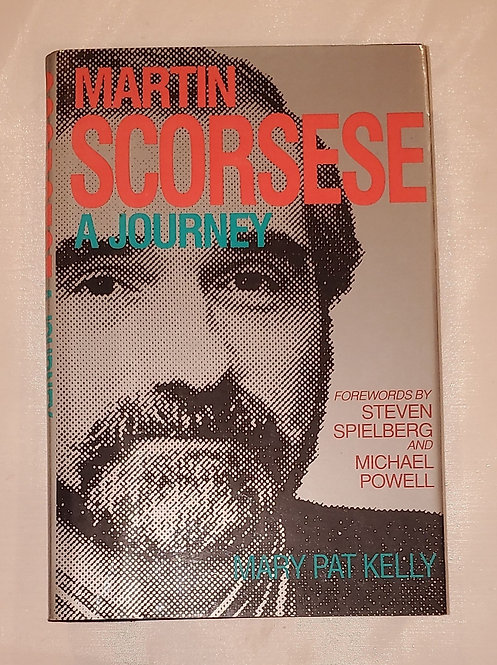Martin Scorsese: A Journey by Mary Pat Kelly