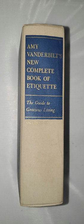Amy Vanderbilt's New Complete Book of Etiquette: Guide to Gracious Living
