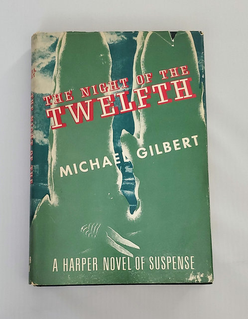 The Night of the Twelfth by Michael Gilbert