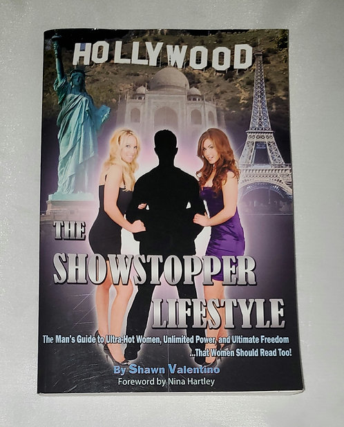 The Showstopper Lifestyle: The Man's Guide to .... by Shawn Valentino