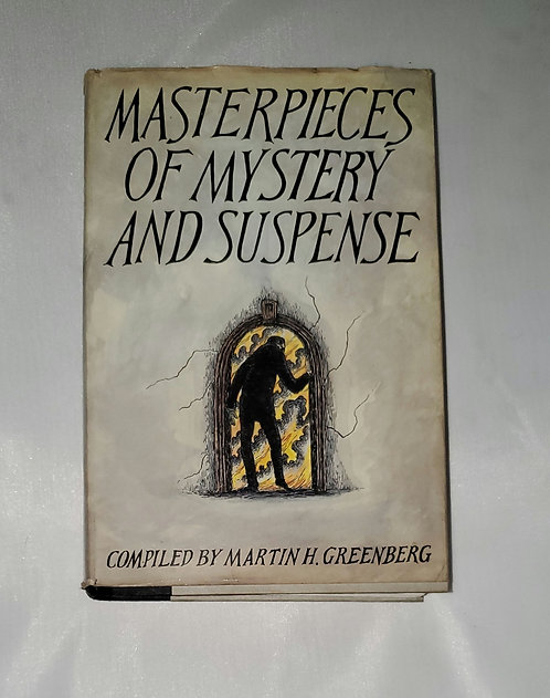 Masterpieces of Mystery and Suspense compiled by Martin H. Greenberg